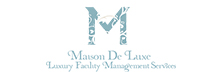 Maison De Luxe: The Company that is Redefining the Service Industry Standards in India